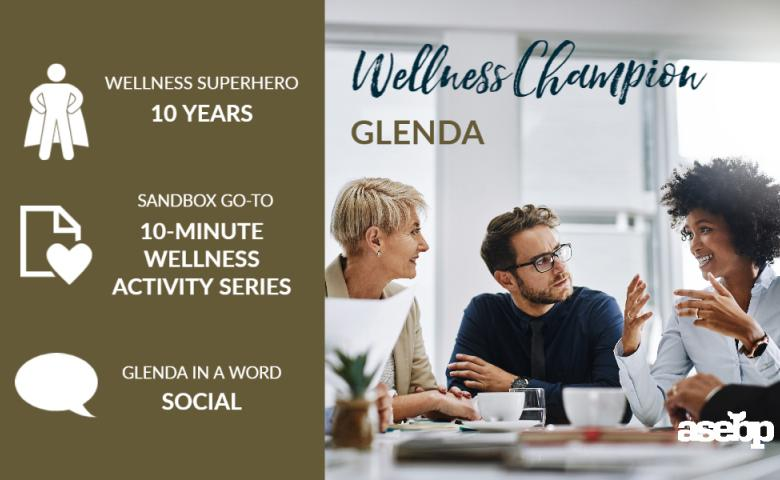 Wellness Champion Spotlight - Glenda